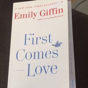 Fiction book First Comes Love by Emily Giffin